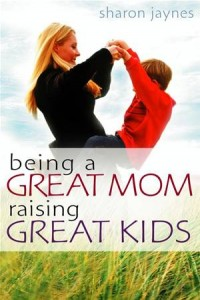 Baixar Being a great mom, raising great kids pdf, epub, eBook