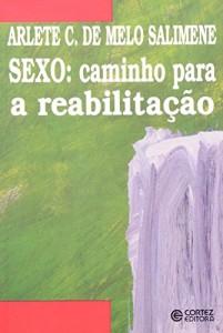 Baixar Sexo – caminho para a reabilitaçao pdf, epub, ebook