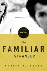 Baixar Familiar stranger, the pdf, epub, eBook