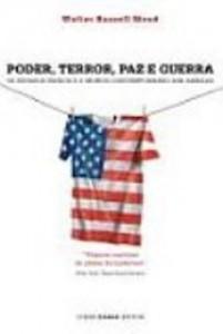 Baixar Poder, terror, paz e guerra – os estados unidos e pdf, epub, ebook