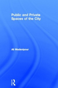Baixar Public and private spaces of the city pdf, epub, ebook