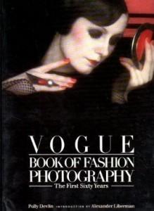Baixar Vogue book of fashion photography : the first sixt pdf, epub, ebook