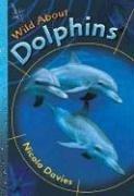 Baixar Wild about dolphins pdf, epub, eBook