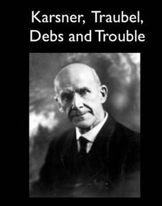 Baixar Karsner, traubel, debs and trouble pdf, epub, eBook