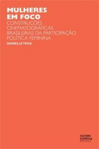 Baixar Mulheres em foco: construçoes cinematograficas pdf, epub, ebook