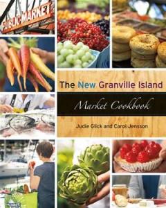 Baixar New granville island market cookbook, the pdf, epub, ebook