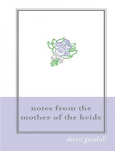 Baixar Notes from the mother of the bride (m.o.b.) pdf, epub, eBook