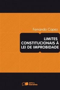 Baixar Limites constitucionais a lei de improbidade pdf, epub, eBook