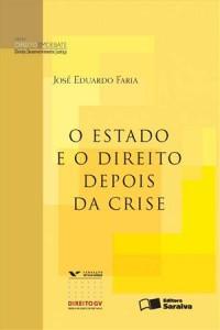 Baixar Estado e o direito depois da crise – serie pdf, epub, eBook