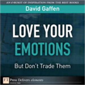 Baixar Love your emotions–but don't trade them pdf, epub, eBook