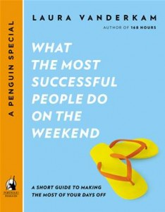 Baixar What the most successful people do on the weekend pdf, epub, ebook