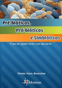 Baixar Pre-bioticos, pro-bioticos e simbioticos pdf, epub, eBook