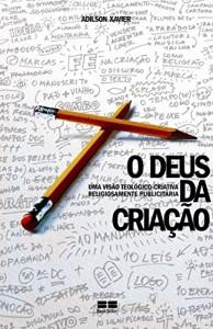 Baixar Deus da criaçao pdf, epub, ebook