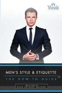 Baixar Men's style and etiquette: the how-to guide pdf, epub, eBook