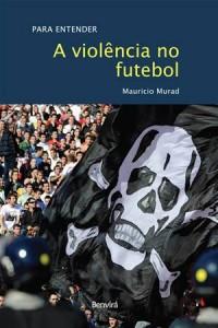 Baixar Violencia no futebol, a pdf, epub, eBook