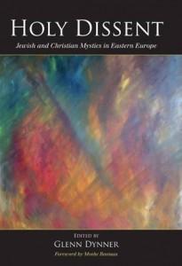 Baixar Holy dissent: jewish and christian mystics in pdf, epub, eBook