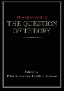 Baixar Shakespeare and the question of theory pdf, epub, eBook