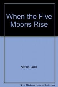 Baixar When the five moons rise pdf, epub, eBook