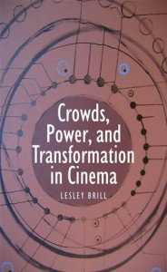 Baixar Crowds, power, and transformation in cinema pdf, epub, ebook