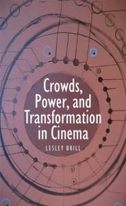Baixar Crowds, power, and transformation in cinema pdf, epub, eBook