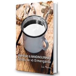 Baixar Simpatias & Mandinguinhas – Coisas de vó Ermengarda pdf, epub, eBook