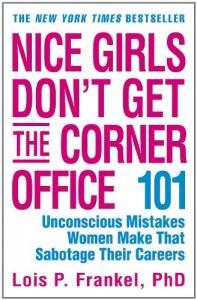 Baixar Nice girls don't get the corner office pdf, epub, eBook
