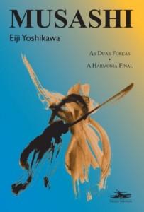 Baixar Musashi – as duas forças, harmonia final pdf, epub, eBook