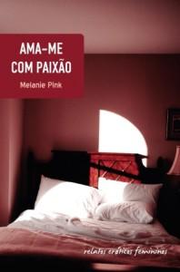 Baixar Ama-me com paixao pdf, epub, eBook