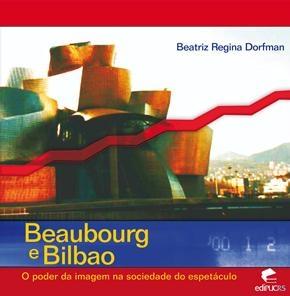 Baixar Beaubourg e bilbao pdf, epub, eBook