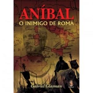 Baixar Anibal – o inimigo de roma pdf, epub, ebook