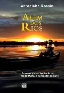 Baixar Alem dos rios – aventura e espiritualidade de pdf, epub, eBook