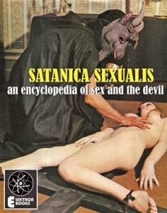 Baixar Satanica sexualis: an encyclopedia of sex and pdf, epub, ebook