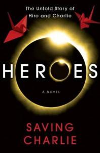 Baixar Heroes: saving charlie pdf, epub, eBook