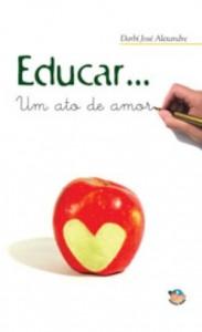 Baixar Educar – um ato de amor pdf, epub, eBook