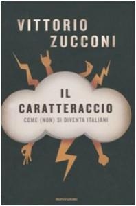 Baixar Caratteraccio, il – come (non) si diventa italiani pdf, epub, eBook
