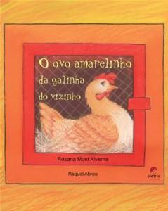 Baixar Ovo amarelinho da galinha do vizinho, o pdf, epub, ebook