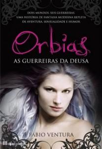 Baixar Orbias as guerreiras da deusa pdf, epub, eBook
