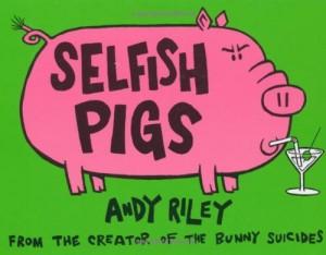 Baixar Selfish pigs pdf, epub, eBook