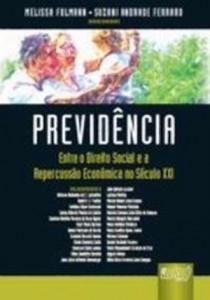 Baixar Previdencia – entre o direito social e a pdf, epub, ebook
