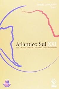 Baixar Atlantico sul xxi – africa austral e america do pdf, epub, ebook