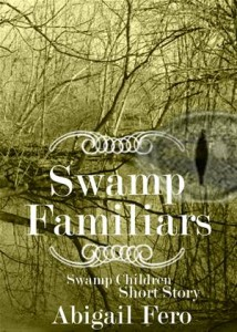 Baixar Swamp familiars pdf, epub, ebook