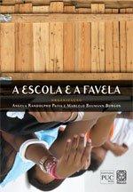 Baixar Escola e a favela, a pdf, epub, ebook