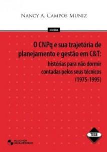 Baixar Cnpq e sua trajetoria de planejamento e gestao em pdf, epub, ebook