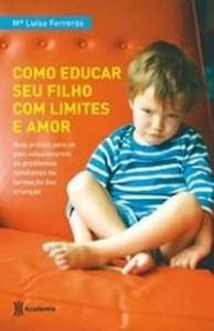 Baixar Como educar seu filho com limites e amor pdf, epub, eBook