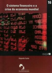 Baixar Sistema financeiro e a crise da economia mundial pdf, epub, eBook