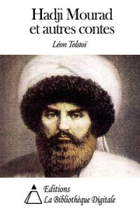 Baixar Hadji mourad et autres contes pdf, epub, eBook