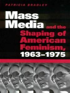 Baixar Mass media and the shaping of american feminism, pdf, epub, ebook