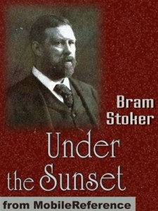 Baixar Under the sunset: includes also the rose prince, pdf, epub, eBook