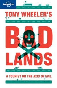 Baixar Tony wheeler's bad lands pdf, epub, ebook