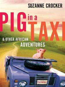 Baixar Pig in a taxi and other african adventures pdf, epub, ebook